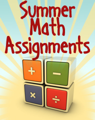 Summer Math Assignments