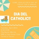 Dia del Catholic - Tuesday, 4/30, 5:30-8:30pm
