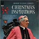 "Advent Book Study: Fulton J. Sheen's ""Christmas Inspirations"" (morning)"