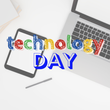 Technology Day - Grades 7 & 8