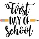 First Day of School 4-8 ONLY