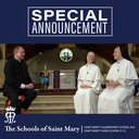 St. Mary's Welcomes the Dominican Sisters of Mary, Mother of the Eucharist