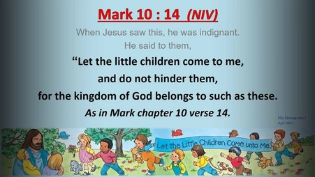 Image result for children's religious quote jesus said let the children come to me
