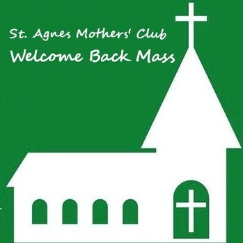 Mothers' Club Welcome Back Mass and Reception