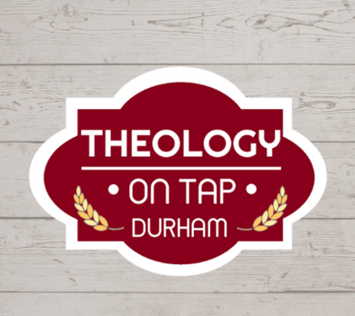 Theology on Tap Durham