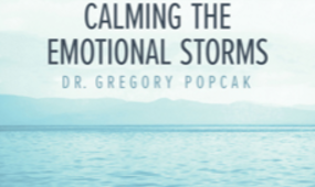 Calming the emotional storms, by Dr. Gregory Popcak