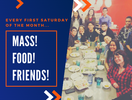 Every first Saturday of the month... Mass! food! friends!