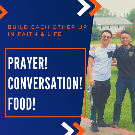 build each other up in faith & life... prayer! conversation! food!