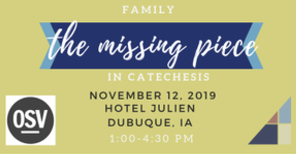 FAMILY: THE MISSING PIECE IN CATECHESIS