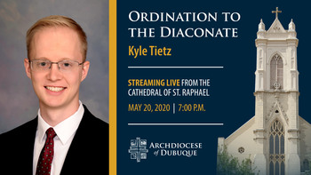 Ordination to the Diaconate - Kyle Tietz
