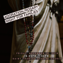 Adoration/Rosary Night for families