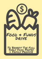 FOOD AND FUNDS DRIVE!