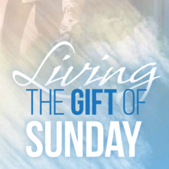 The Gift of Sunday