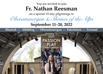 10-day pilgrimage to Germany & Switzerland with Father Nathan-Open Spots
