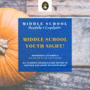 October Middle-School Monthly Youth Night