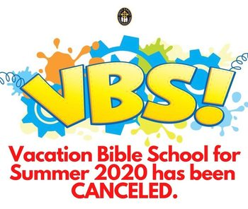 VACATION BIBLE SCHOOL CANCELLED FOR 2020