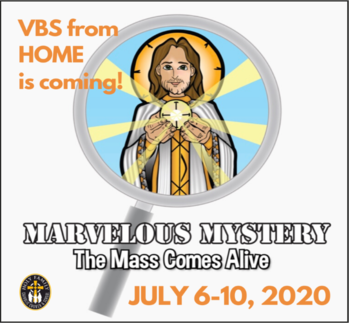 VACATION BIBLE SCHOOL - July 6-10, 2020