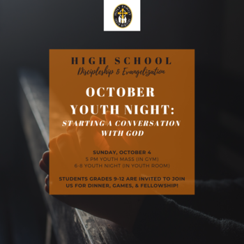 October High-School Monthly Youth Night: STARTING A CONVERSATION WITH GOD