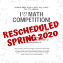 "Annual ""I <3 Math"" Competition rescheduled"
