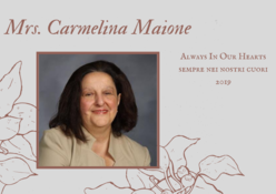In remembrance of Mrs. Carmelina Maione