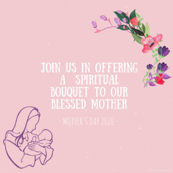 A Spiritual Bouquet to our Blessed Mother