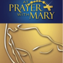 At Prayer with Mary: Discipleship Groups