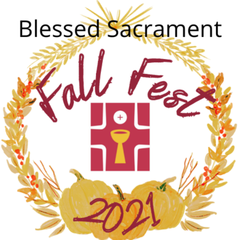 Fall Fest & 50/50 Raffle -Register and purchase tickets after all Masses