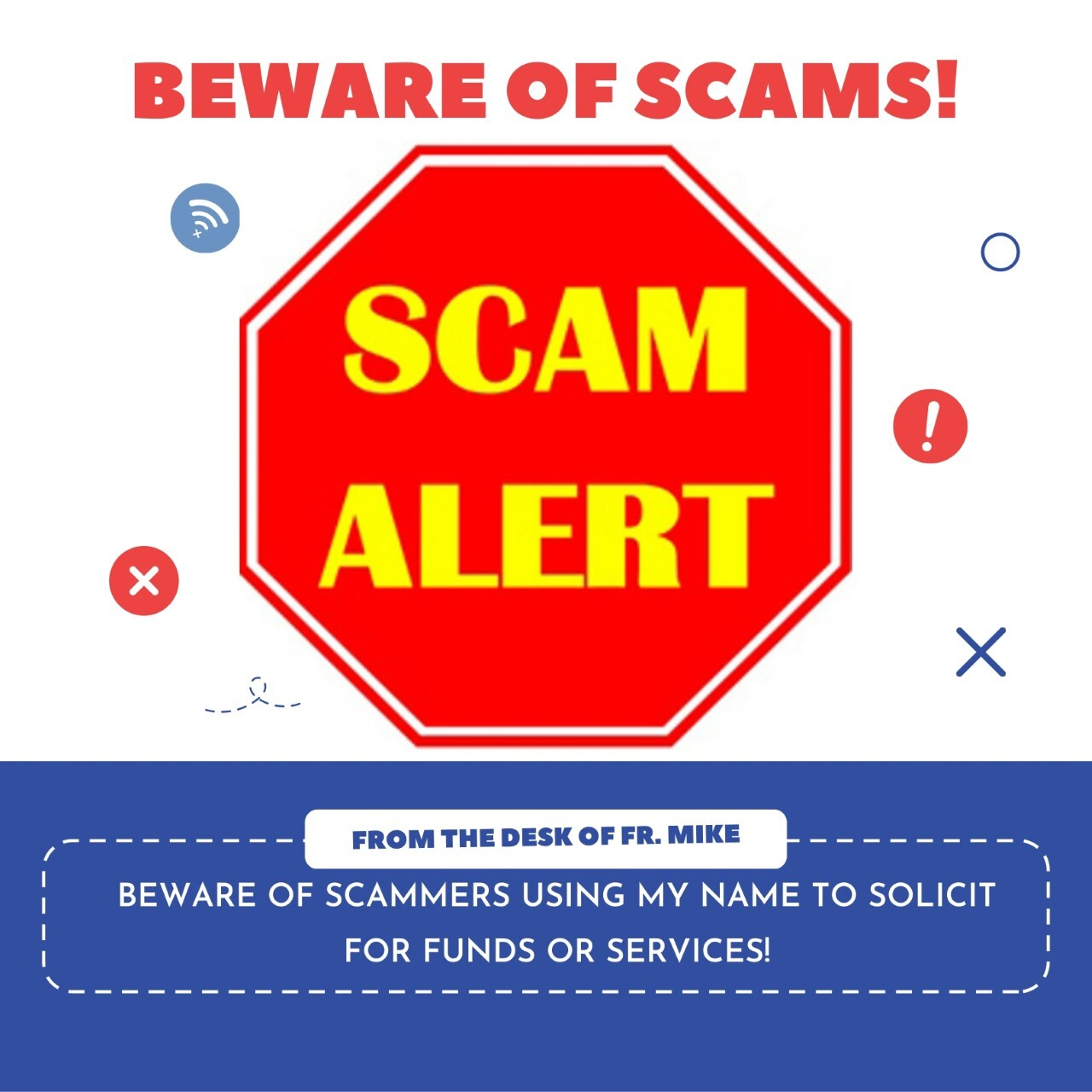 Beware! Scammers are at it again!