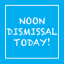 Early Dismissal at Noon