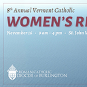 8th Annual Vermont Catholic Women's Retreat