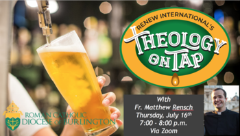 Virtual Theology on Tap with Fr. Matthew Rensch