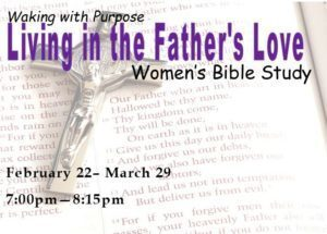 Living in the Father's Love Women's Bible Study