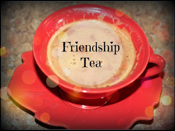 Friendship Tea