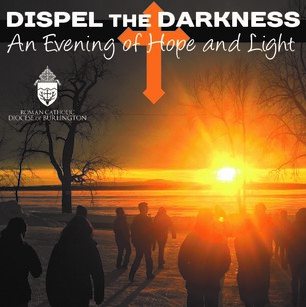 Dispel the Darkness — An Evening of Light and Hope