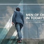 Men's Conference: Men of Character in Today's World