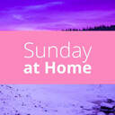 Sunday at Home | December 13
