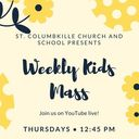 Weekly Kids Mass
