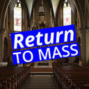 Procedures for Returning to Mass