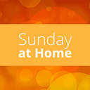 Sunday at Home | June 7