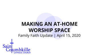 Making an At-Home Worship Space | Family Faith Update