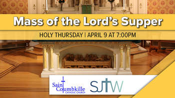 Holy Thursday Mass of the Lord's Supper