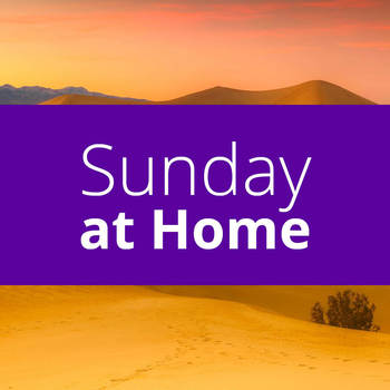 Sunday at Home - March 29