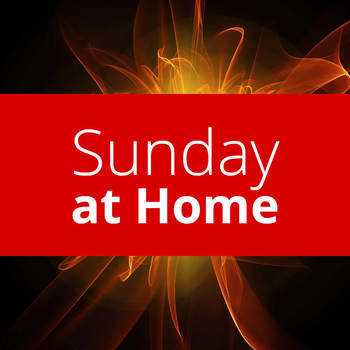 Sunday at Home | May 31