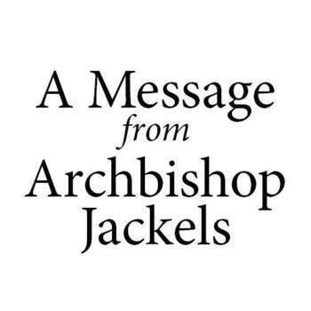COVID-19 Update | A Message from Archbishop Jackels