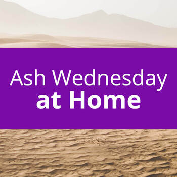 Ash Wednesday at Home