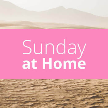 Sunday at Home | March 14