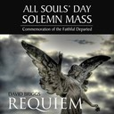 All Souls' Day Solemn Requiem