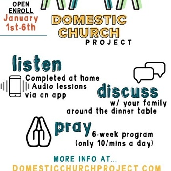 Domestic Church Project starting 2021 ~ Enroll Today