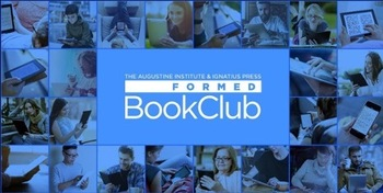 Join the new FORMED Book Club beginning Thursday, Dec 17, 1:00pm