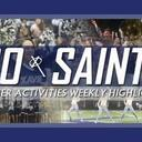 GO SAINTS! XHS Activities Weekly Highlights: Oct. 29, 2020